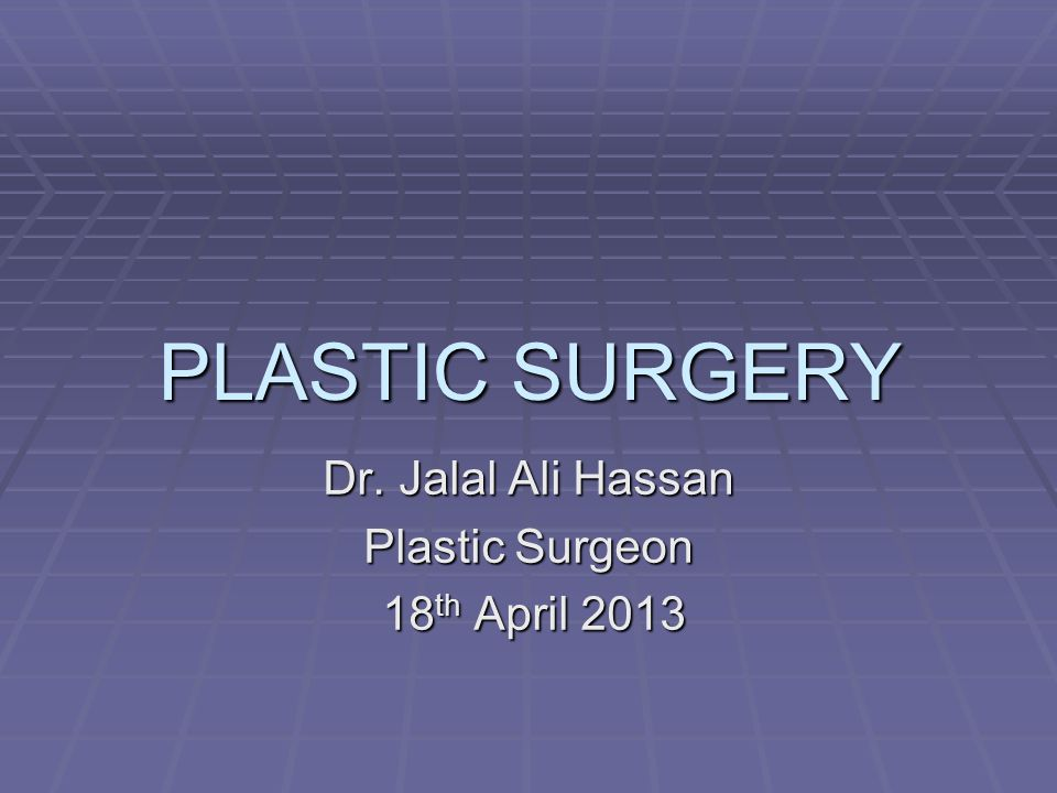 Dr. Jalal Ali Hassan Plastic Surgeon 18th April 2013