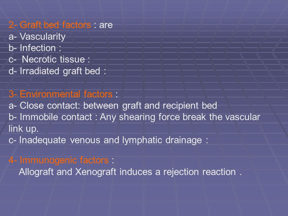 2- Graft bed factors : are