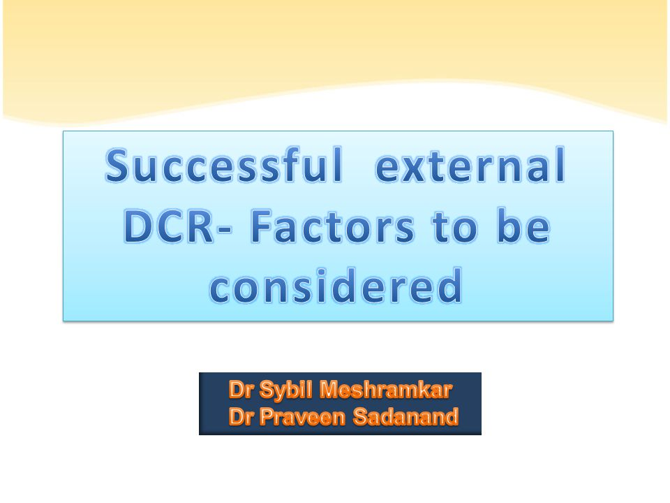 Successful external DCR- Factors to be considered