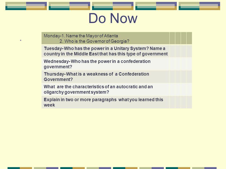Do Now . Monday-1. Name the Mayor of Atlanta