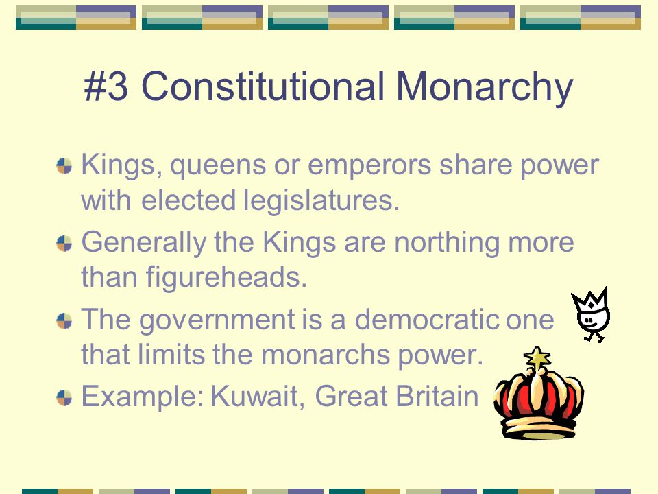 #3 Constitutional Monarchy