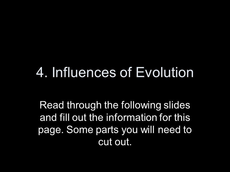 4. Influences of Evolution