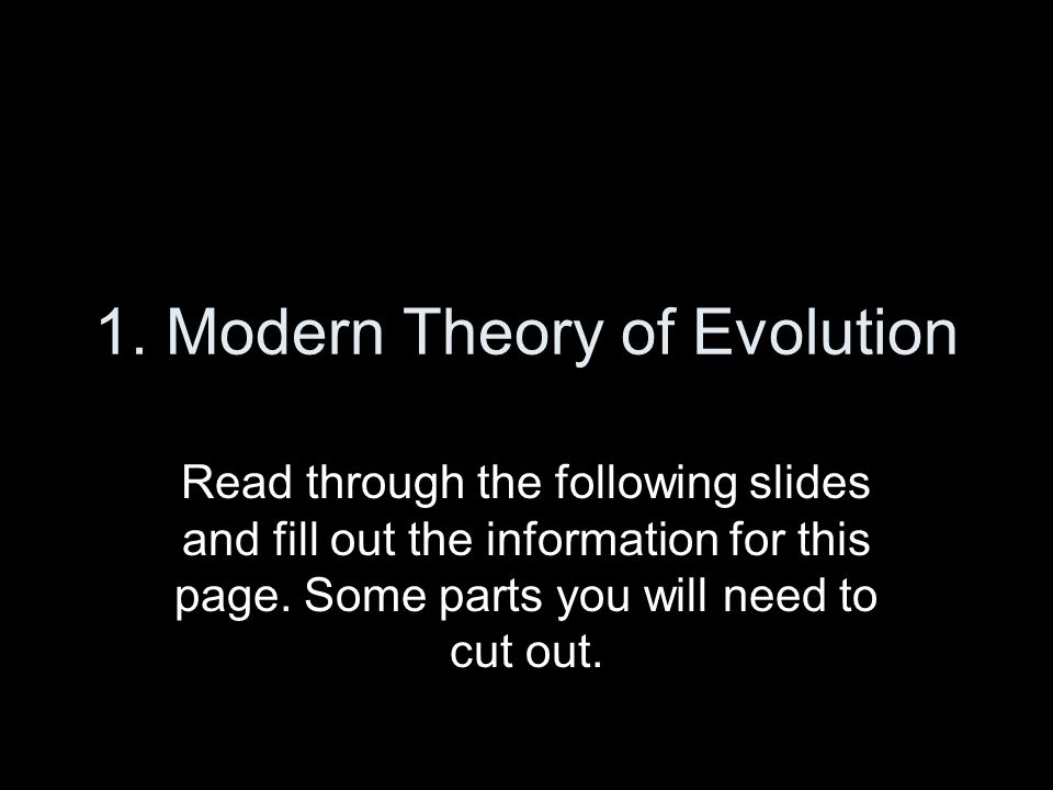 1. Modern Theory of Evolution