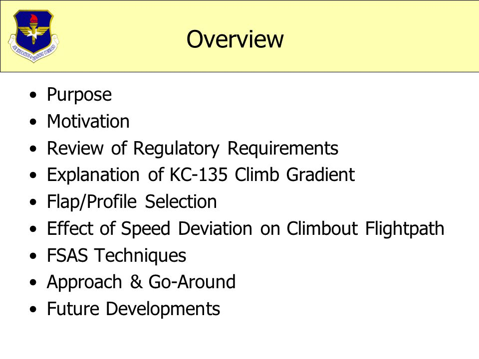 Overview Purpose Motivation Review of Regulatory Requirements