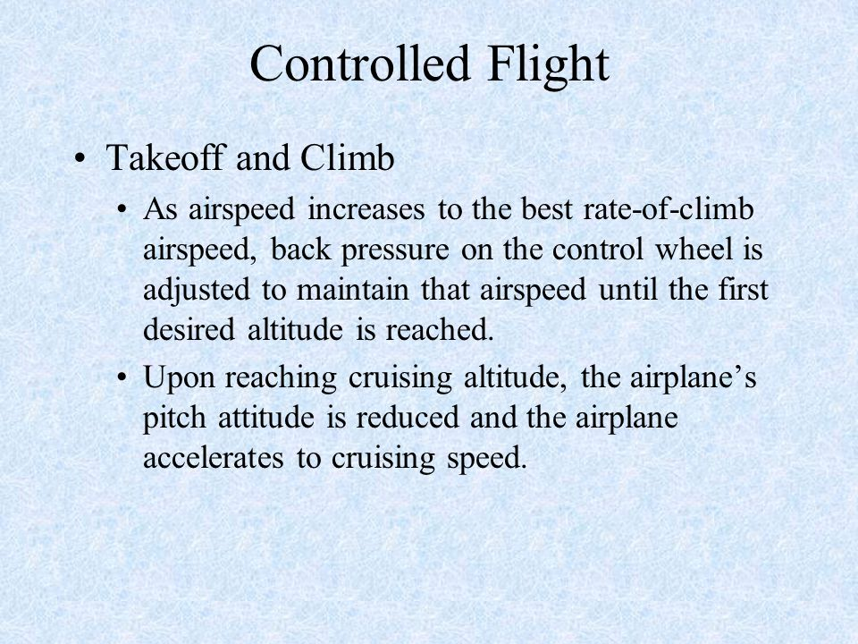Controlled Flight Takeoff and Climb