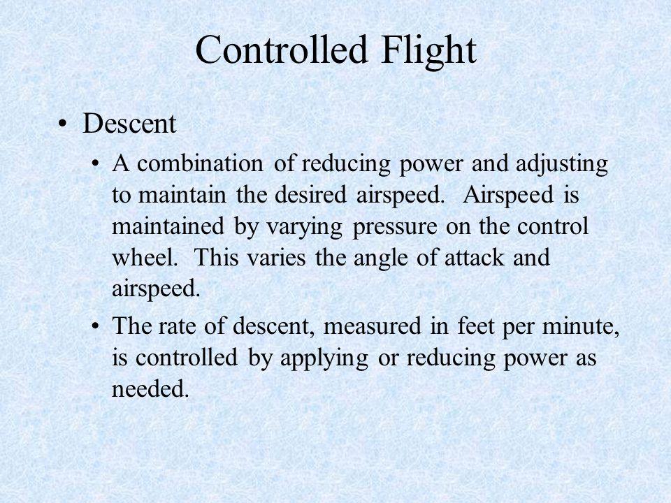 Controlled Flight Descent