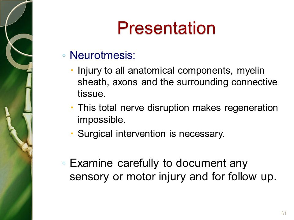 Presentation Neurotmesis:
