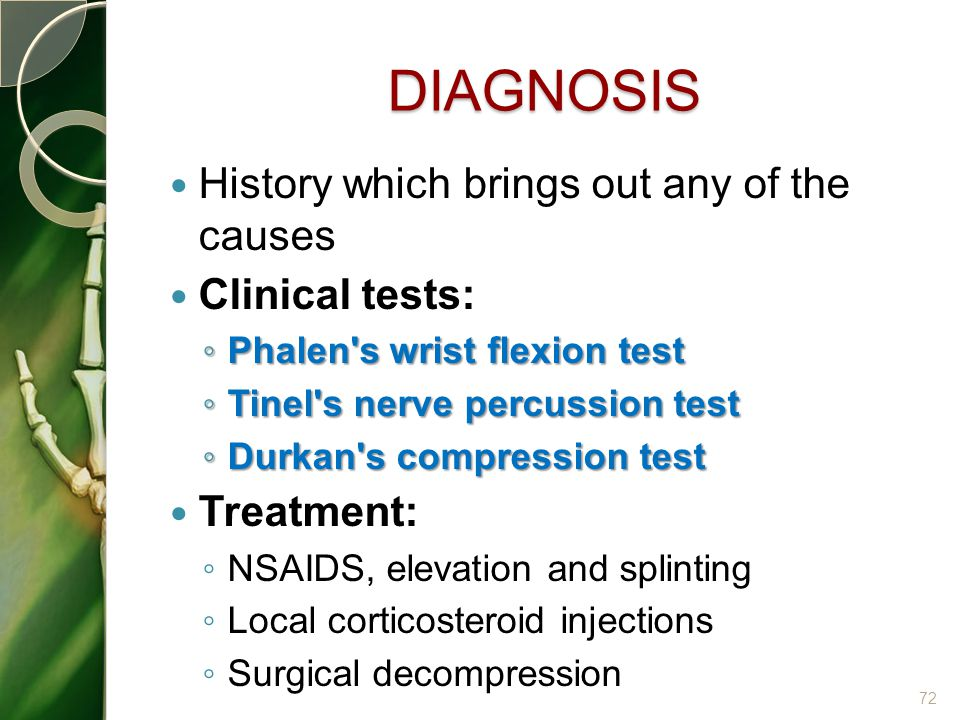 DIAGNOSIS History which brings out any of the causes Clinical tests: