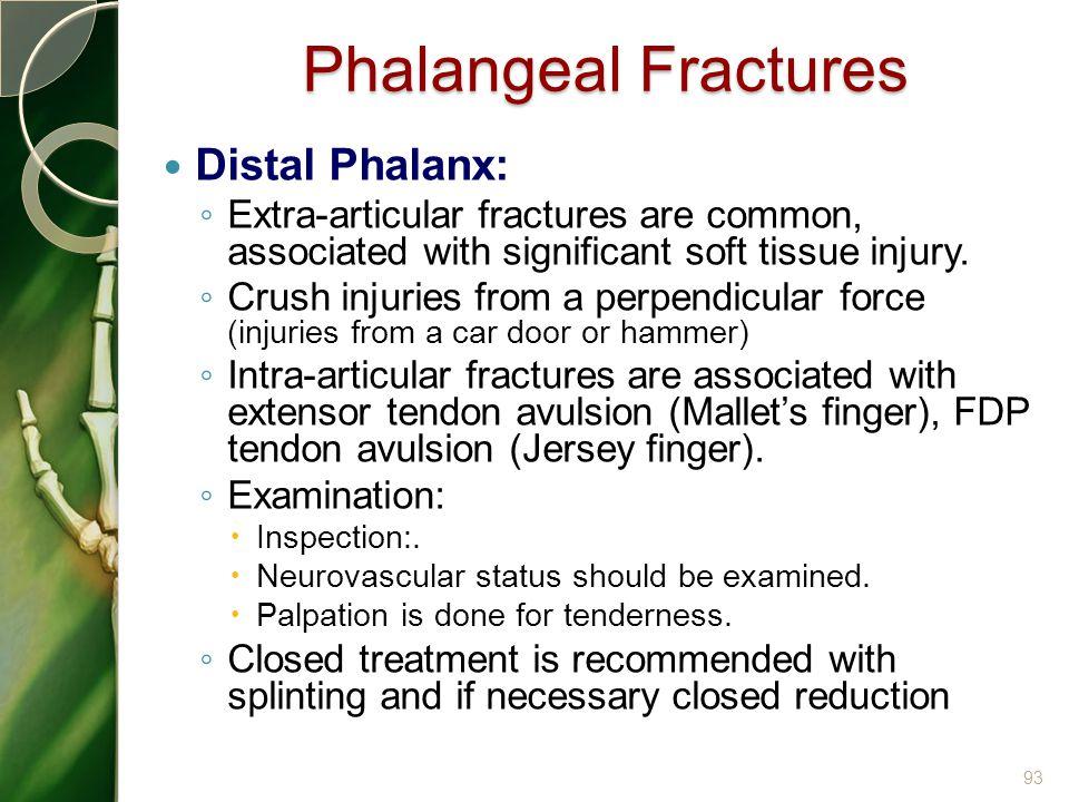 Phalangeal Fractures Distal Phalanx: