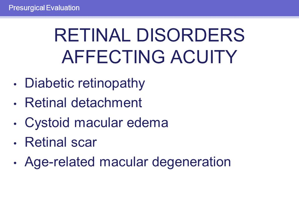 CNS DISORDERS AFFECTING ACUITY