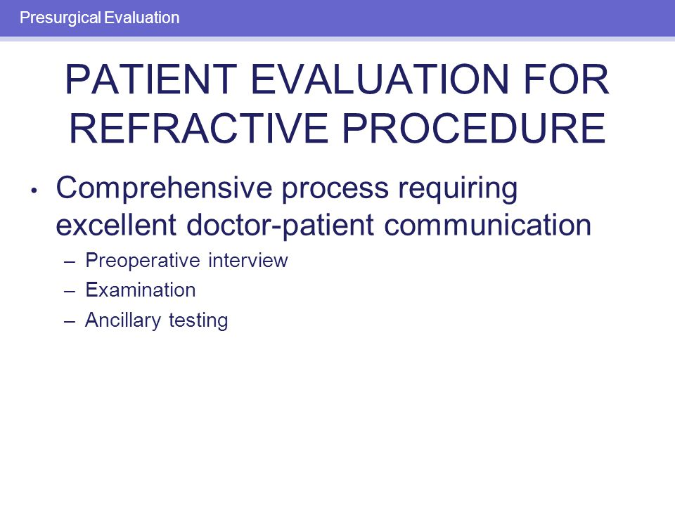 PREOPERATIVE EXAMINATION: PATIENT EXPECTATIONS