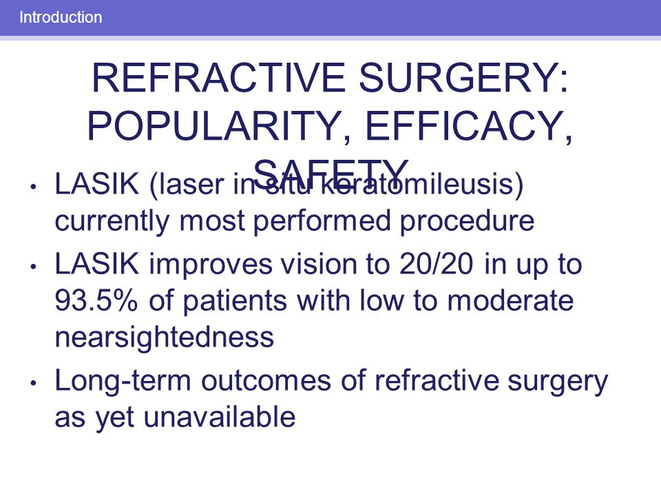 Introduction Primary care physicians' understanding of refractive procedures helps ensure quality patient care.