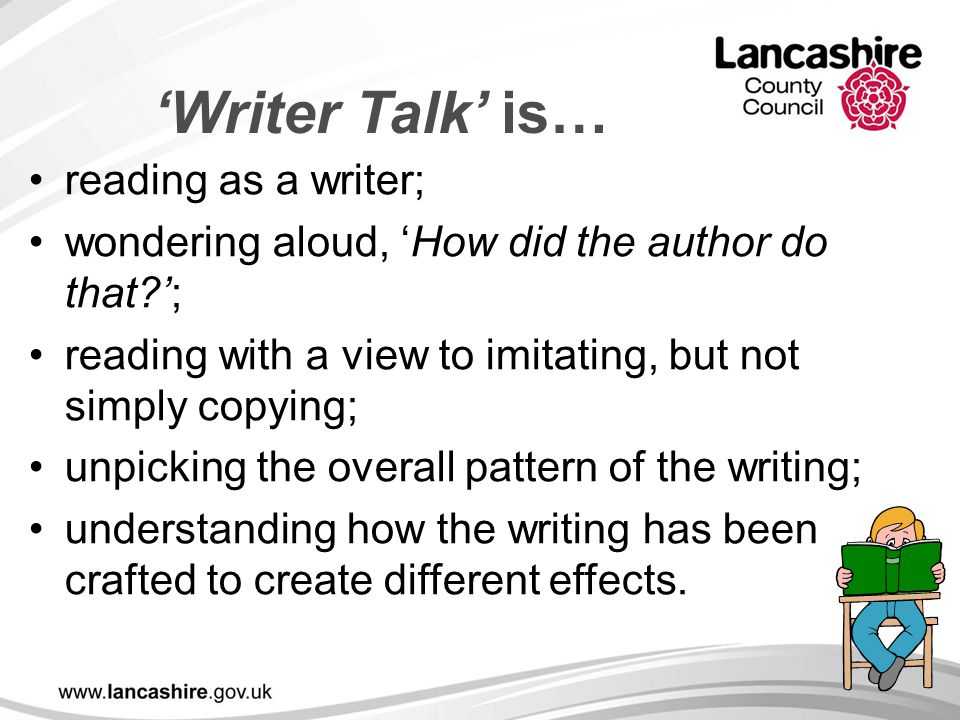 'Writer Talk' is… reading as a writer;