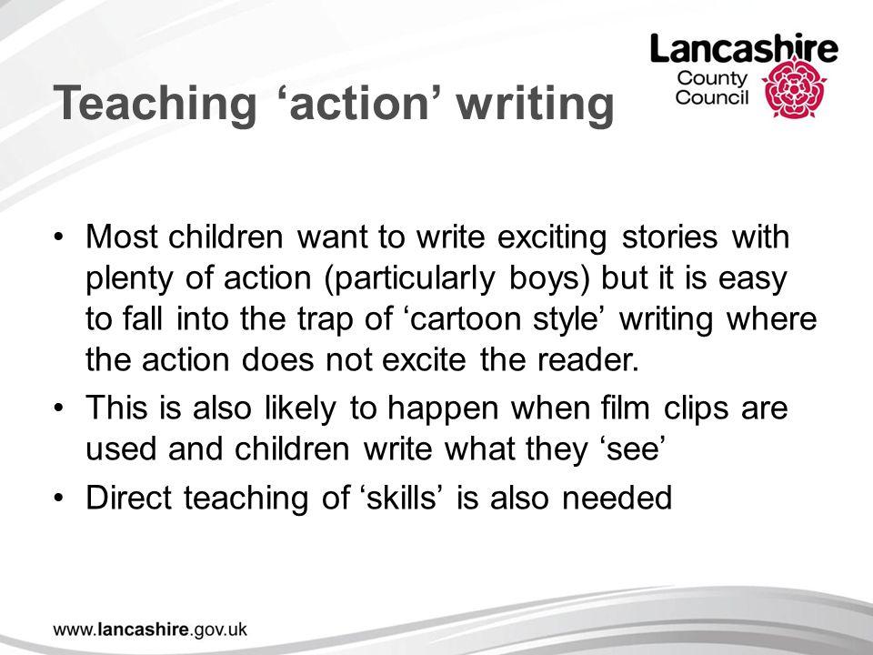 Teaching 'action' writing