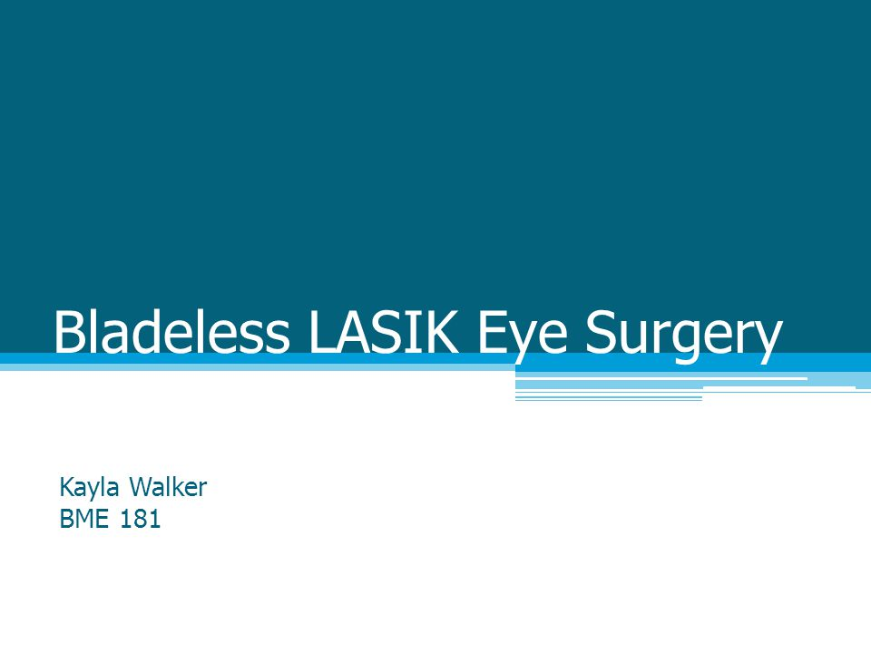 Bladeless LASIK Eye Surgery