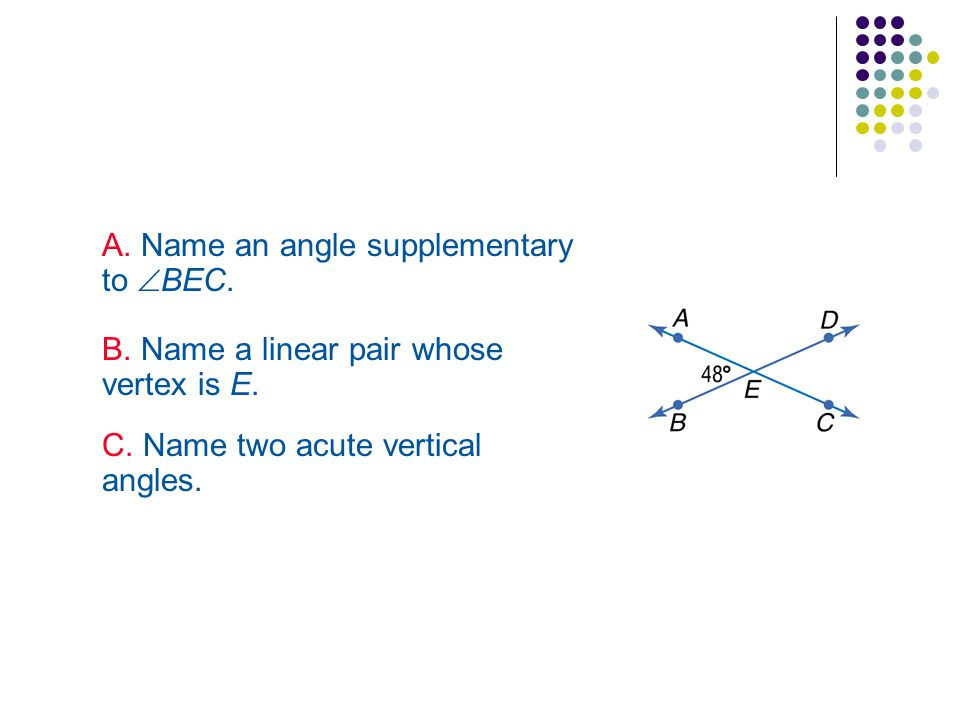 A. Name an angle supplementary to BEC.