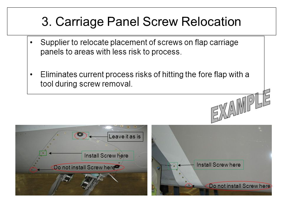 3. Carriage Panel Screw Relocation