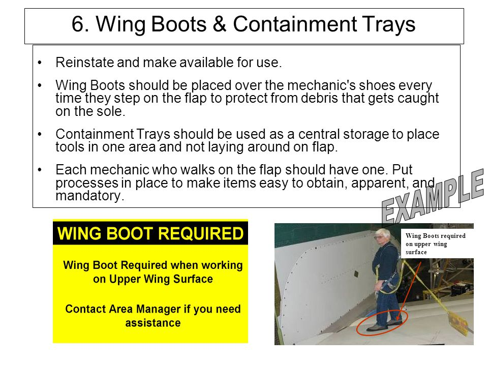 6. Wing Boots & Containment Trays