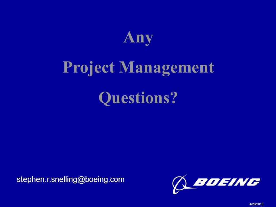 Any Project Management Questions
