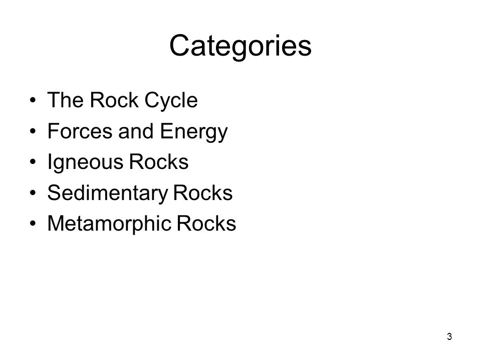 Categories The Rock Cycle Forces and Energy Igneous Rocks