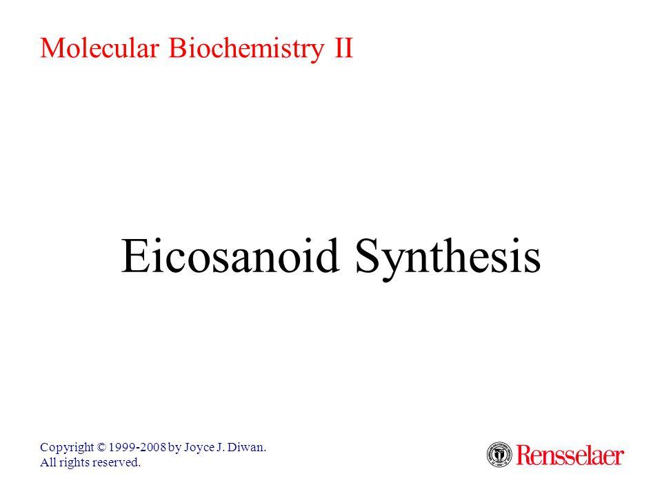 Eicosanoid Synthesis Molecular Biochemistry II