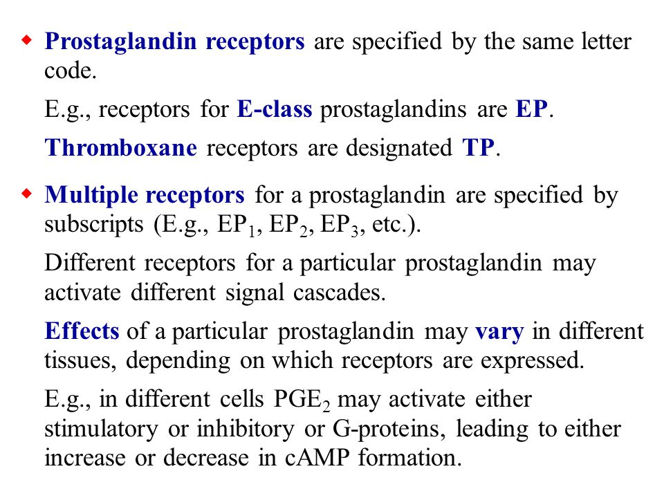 Prostaglandin receptors are specified by the same letter code.