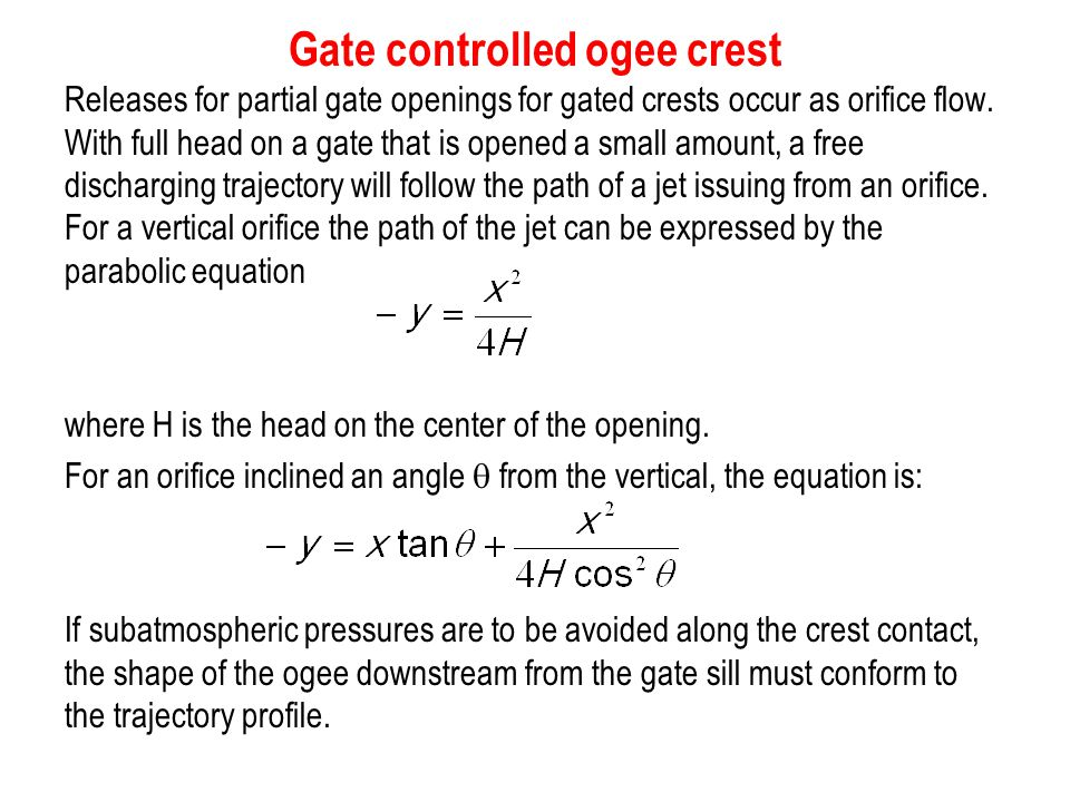 Gate controlled ogee crest
