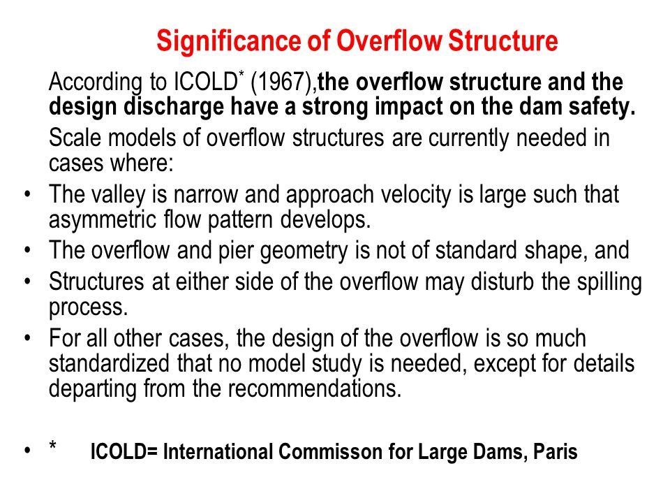Significance of Overflow Structure