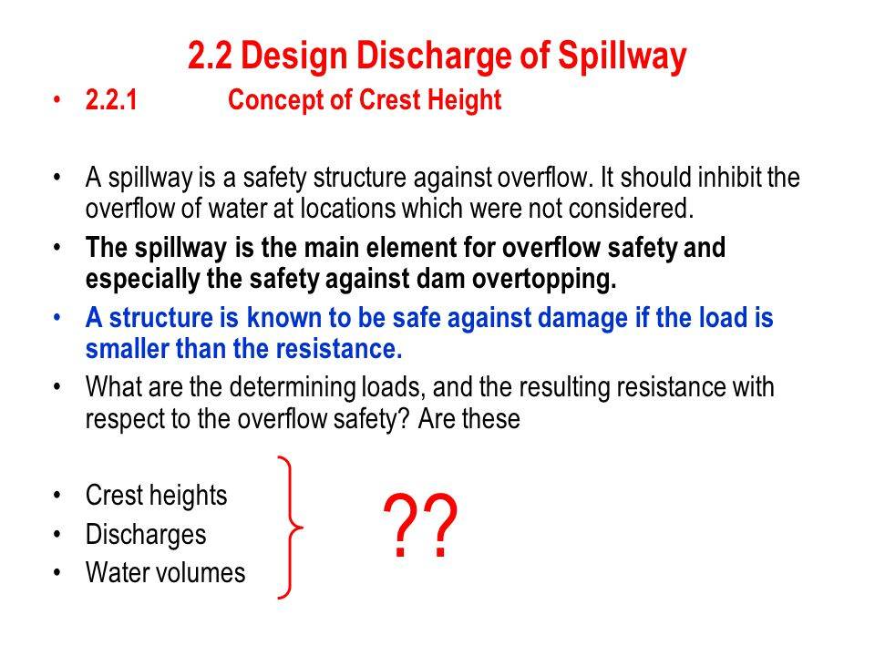 2.2 Design Discharge of Spillway