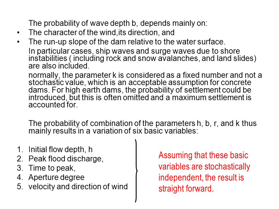 The probability of wave depth b, depends mainly on:
