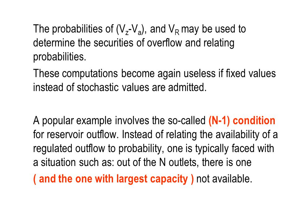 The probabilities of (Vz-Va), and VR may be used to determine the securities of overflow and relating probabilities.
