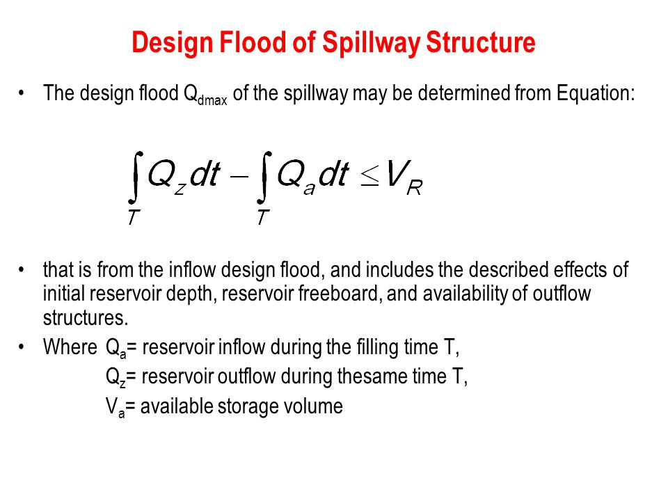 Design Flood of Spillway Structure