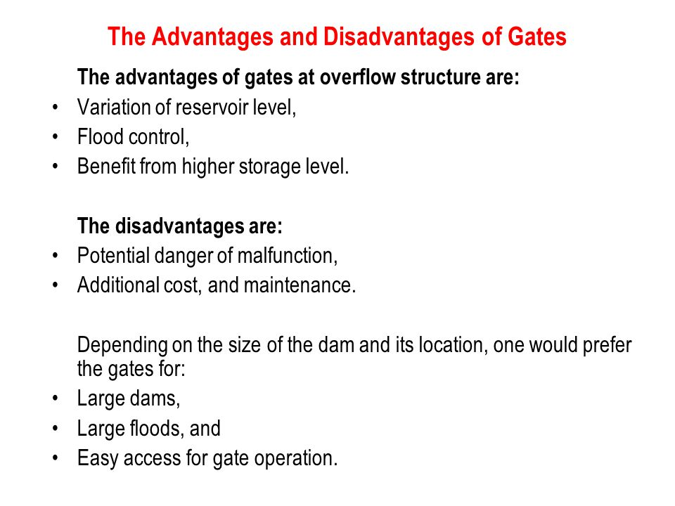 The Advantages and Disadvantages of Gates