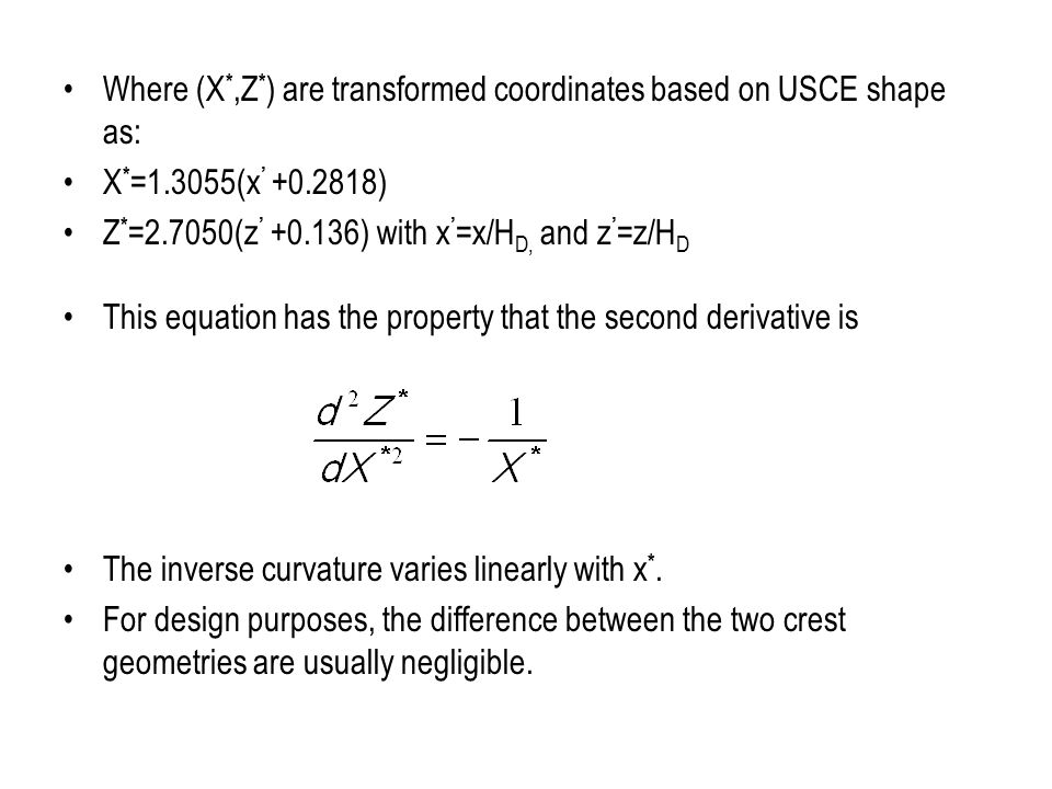 Where (X*,Z*) are transformed coordinates based on USCE shape as: