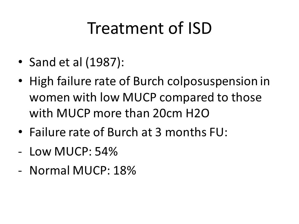 Treatment of ISD Sand et al (1987):