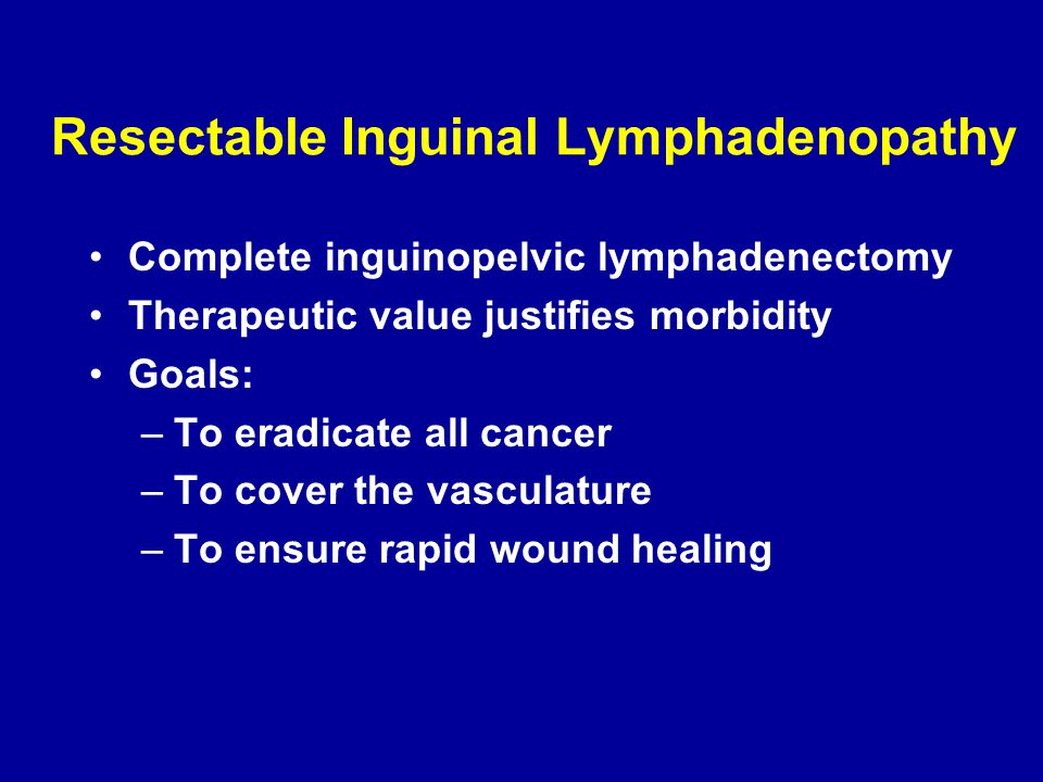 Resectable Inguinal Lymphadenopathy
