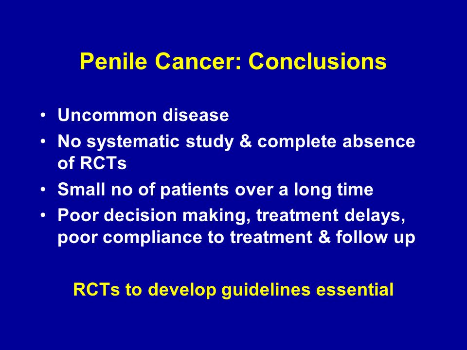 Penile Cancer: Conclusions