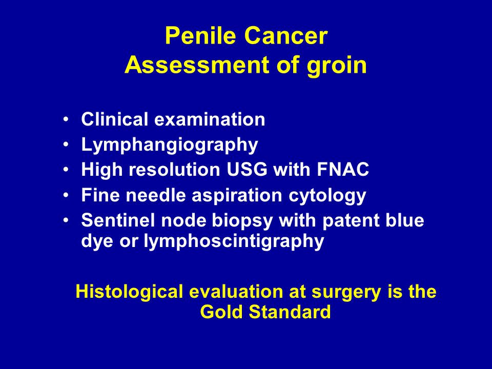 Penile Cancer Assessment of groin