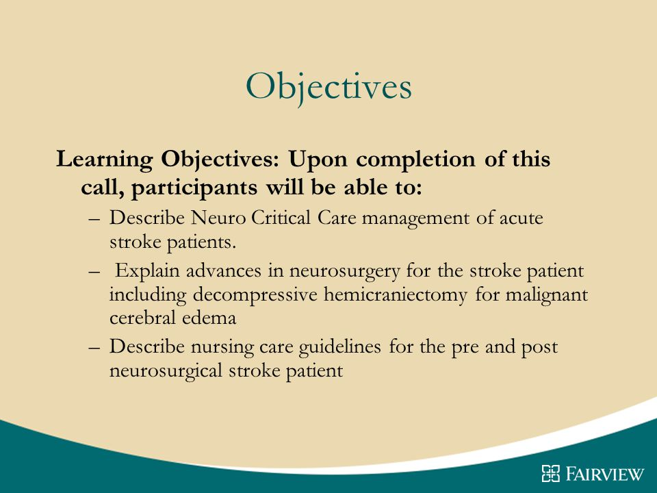 Objectives Learning Objectives: Upon completion of this call, participants will be able to: