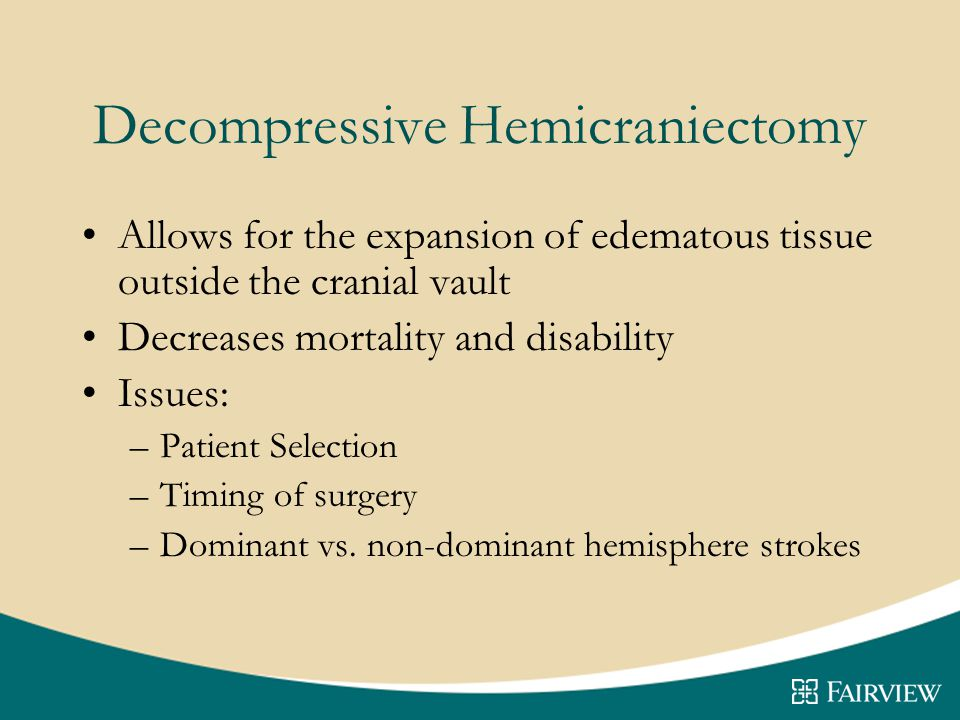 Decompressive Hemicraniectomy