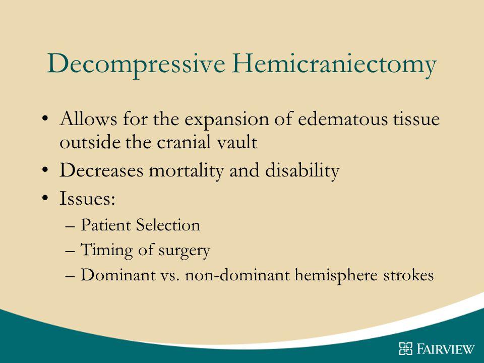 Decompressive Hemicraniectomy