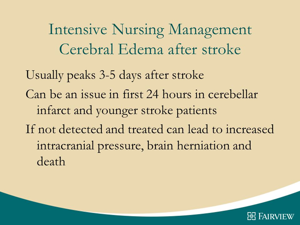 Intensive Nursing Management Cerebral Edema after stroke