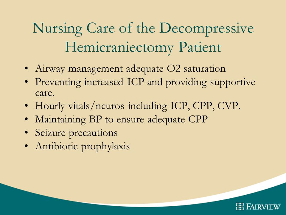 Nursing Care of the Decompressive Hemicraniectomy Patient