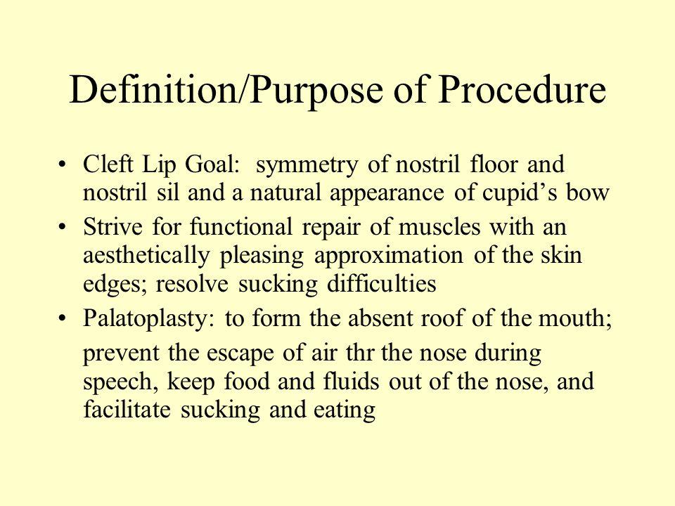Definition/Purpose of Procedure