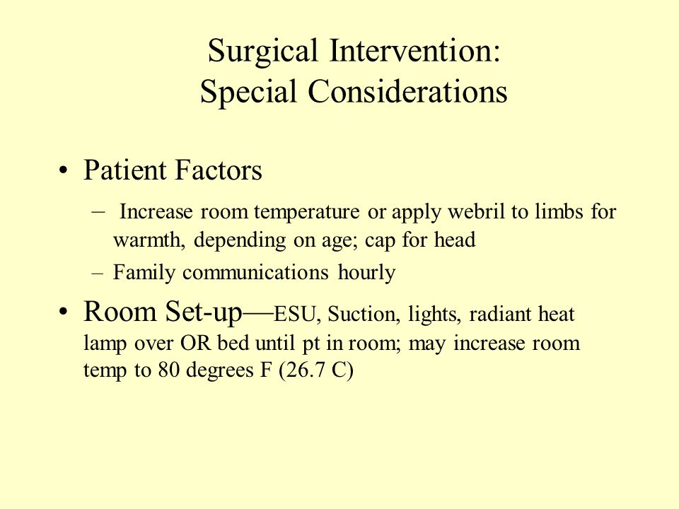 Surgical Intervention: Special Considerations