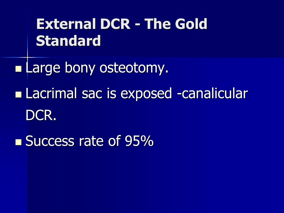 External DCR - The Gold Standard