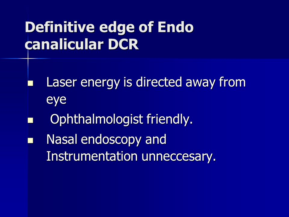 Definitive edge of Endo canalicular DCR