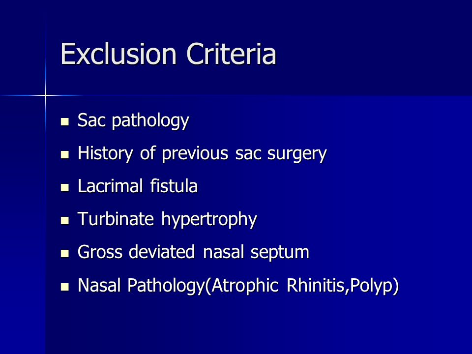 Exclusion Criteria Sac pathology History of previous sac surgery