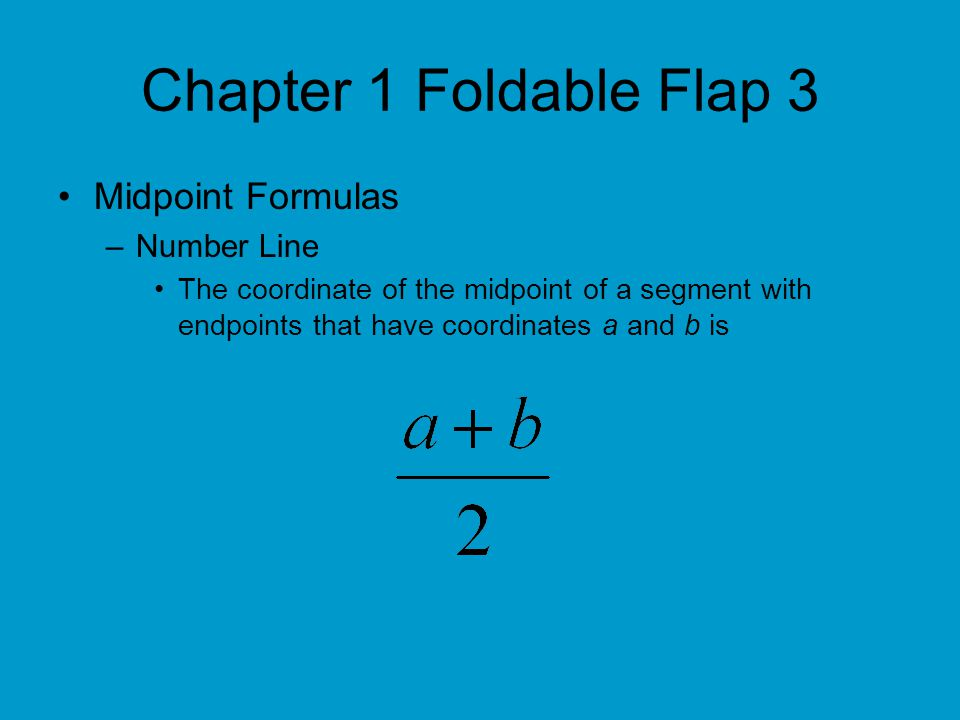 Chapter 1 Foldable Flap 3 Midpoint Formulas Number Line