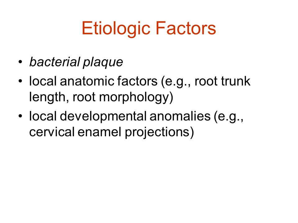 Etiologic Factors bacterial plaque